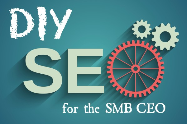 DIY SEO for the SMB CEO